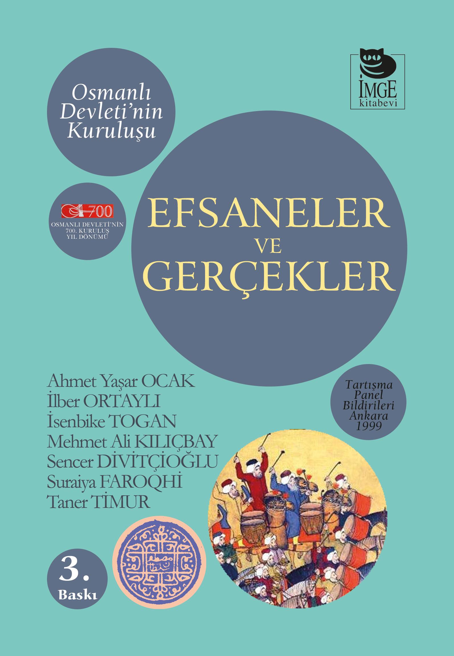Efsaneler ve Gerçekler; Osmanlı Devleti'nin Kuruluşu