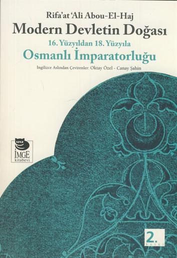 Modern Devletin Doğası; 16. Yüzyıldan 18. Yüzyıla Osmanlı İmparatorluğu