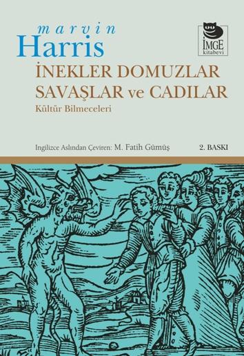 İnekler, Domuzlar, Savaşlar ve Cadılar - Kültür Bilmeceleri