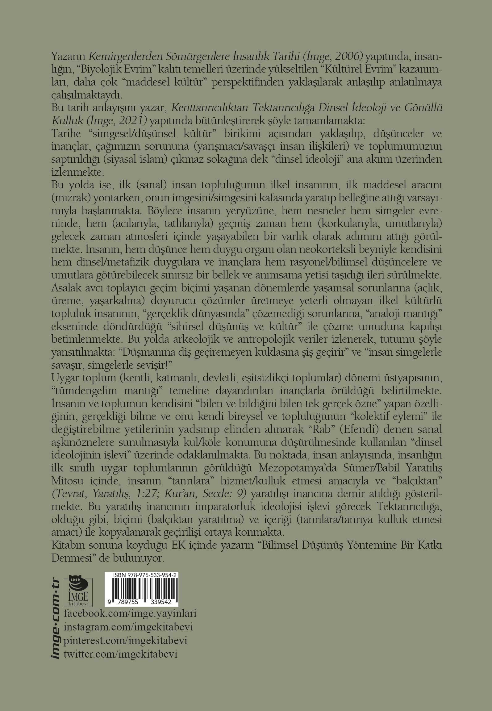 Dinsel İdeoloji ve Gönüllü Kulluk; Kenttanrıcılıktan Tektanrıcılığa