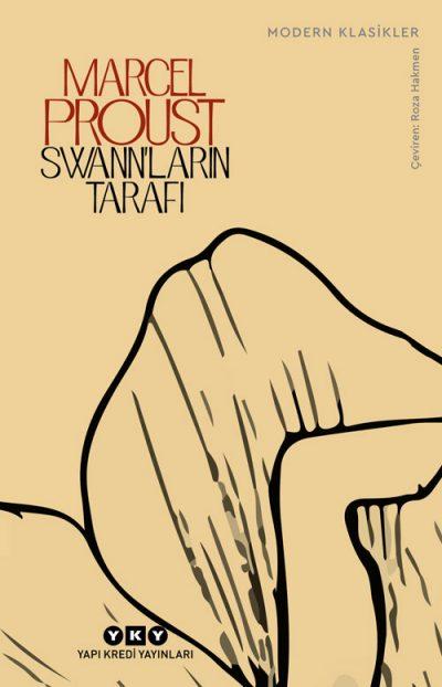 Swann'ların Tarafı; Kayıp Zamanın İzinde 1. Kitap